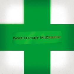 David Crowder Remedy